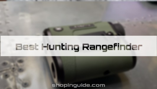 7 Best Rangefinder for Hunting under $200 (2020 Reviews and Buying Guide)