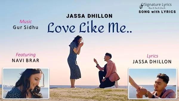 Love Like Me Lyrics - Jassa Dhillon | New Punjabi Song