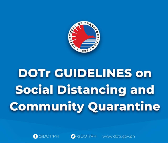 DOTr Guidelines on Social Distancing and Community Quarantine [TAGALOG]