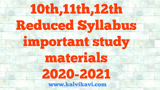 10th,11th,12th - Reduced syllabus - Study material - 2020-2021 Important questions 2021 Study material 2021 Model Questions paper 2021