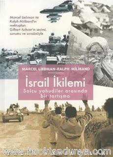 Marcel Liebman, Ralph Miliband - İsrail İkilemi - Solcu Yahudiler Arasında Bir Tartışma