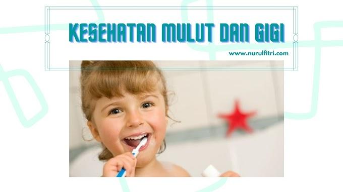 Kesehatan Mulut dan Gigi