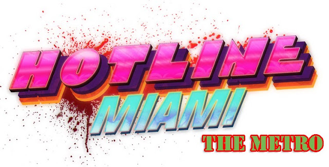 Hotline Miami The Metro