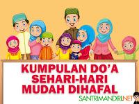 √ 50 Bacaan Doa Sehari-Hari Pendek Sesuai Sunnah Ajaran Ahlussunnah Wal Jamaah