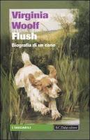 """""""Flush. Biografia di un cane"""" di Virginia Woolf"""
