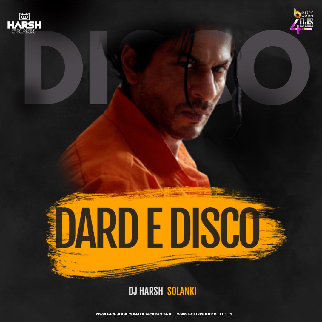 Dard E Disco (Remix) Dj Harsh Solanki