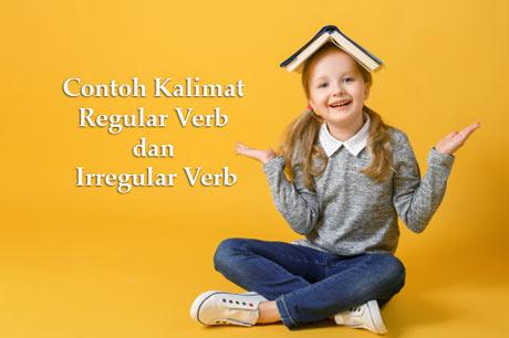 contoh kalimat regular verb dan irregular verb
