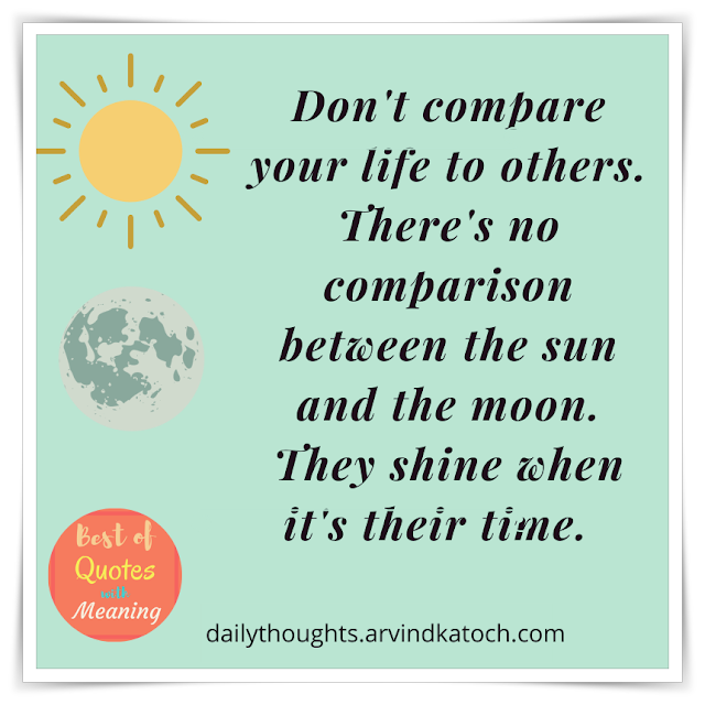 Daily Thought, Quote, compare, life,