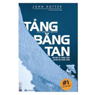 Tảng Băng Tan - Đổi Mới Và Thành Công Trong Mọi Hoàn Cảnh ( tặng kèm bookmark ) ebook PDF EPUB AWZ3 PRC MOBI