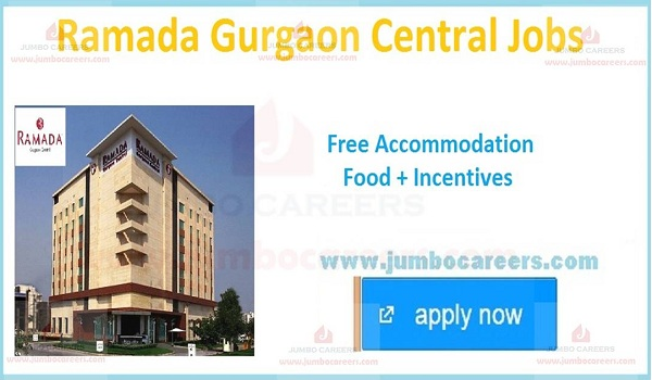 Gurgaon latest hotel job vacancies,