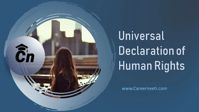 Universal Declaration of Human Rights, Careerneeti Logo, www.careerneeti.com