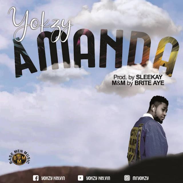 "Yokzy - Amanda ""Music Mp3"""