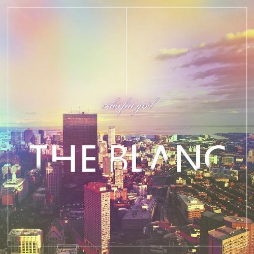 THE BLANC – Colorful Girl – Single