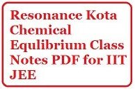 IIT JEE Chemical Equilibrium Class Notes PDF Resonance KOTA