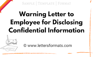 warning letter to employee for disclosing confidential information