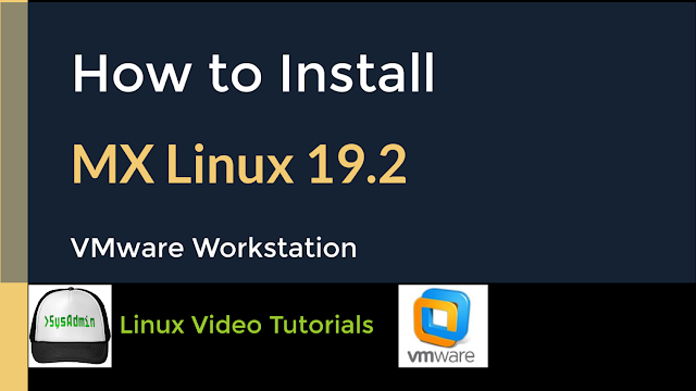 How to Install MX Linux 19.2 + VMware Tools on VMware Workstation