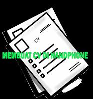Aplikasi Untuk Membuat CV di Smartphone