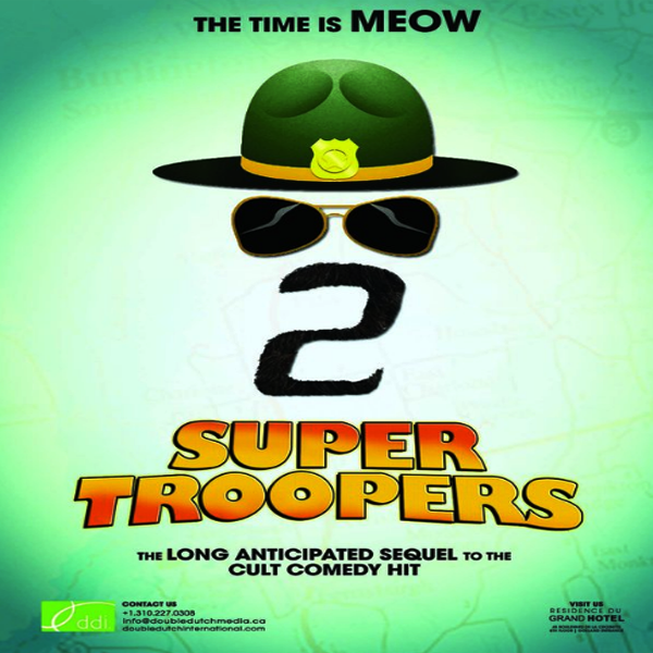 Super Troopers 2, Super Troopers 2 Synopsis, Super Troopers 2 Trailer, Super Troopers 2 Review, Poster Super Troopers 2