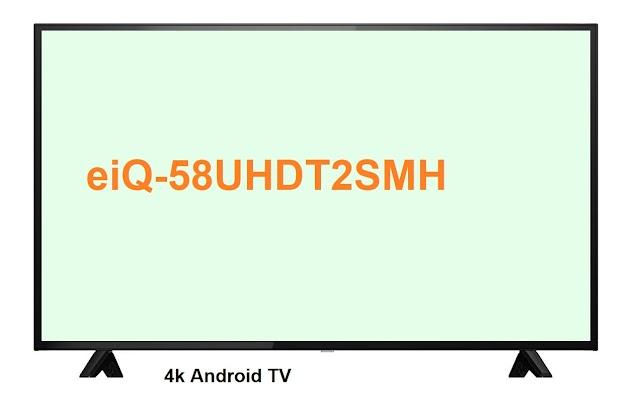 electriQ eiQ-58UHDT2SMH 58-inch 4k Android TV