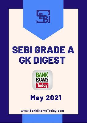 SEBI Grade A GK Digest: May 2021