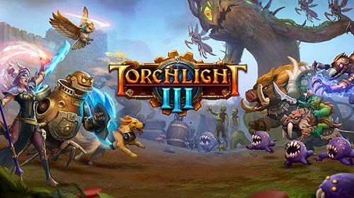 Torchlight III Trailer