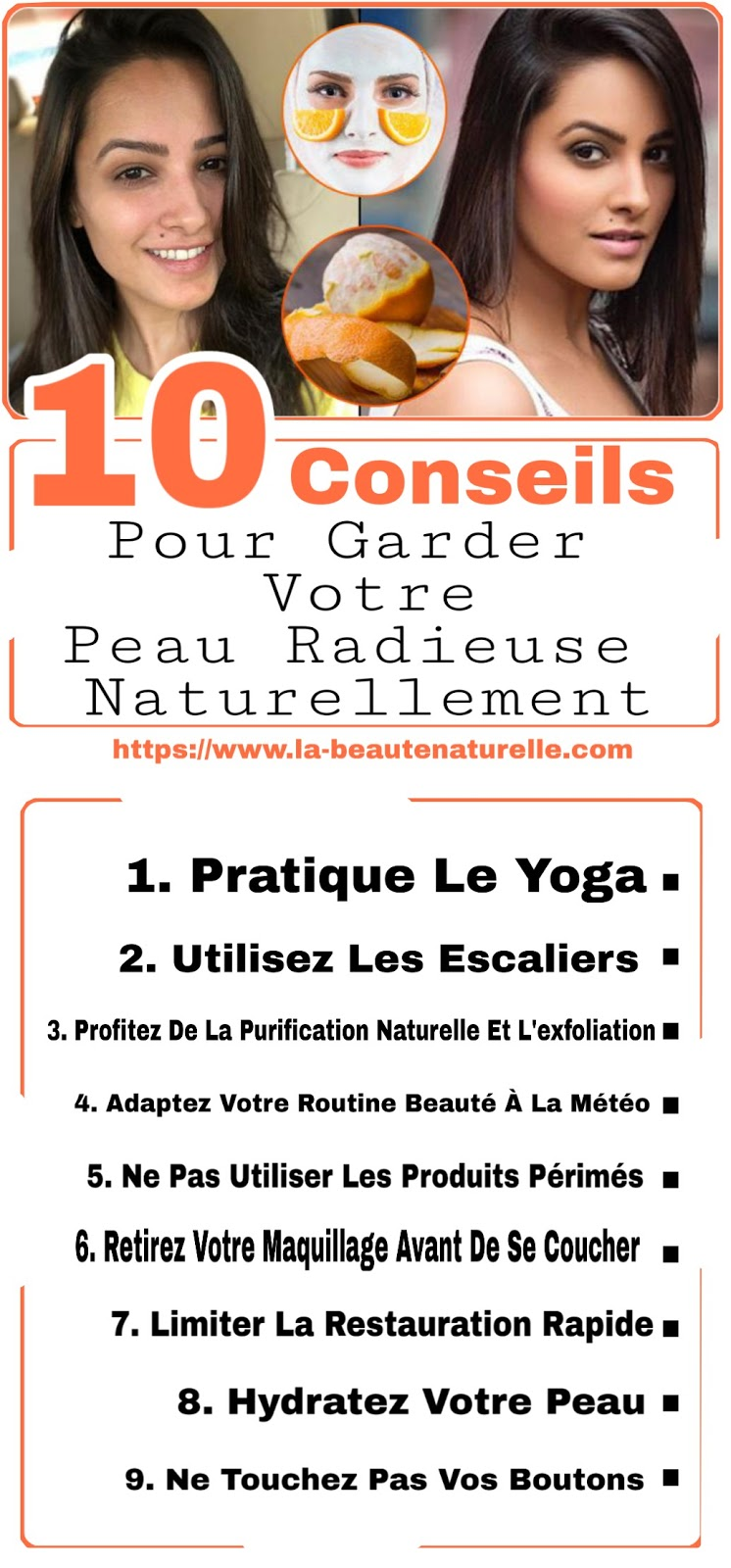 10 Conseils Pour Garder Votre Peau Radieuse Naturellement
