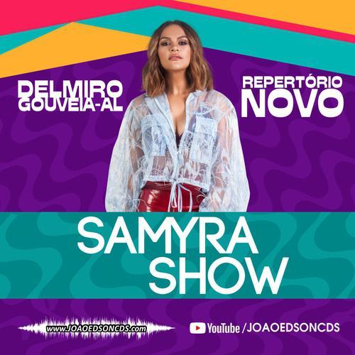 Samyra Show - Delmiro Gouveia - AL - Fevereiro - 2020