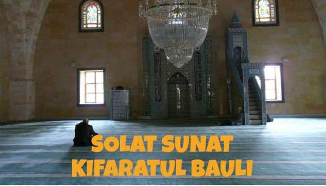 Tata Cara Sholat Kaffarotul Baul Lengkap Arab Latin dan Keutamaannya