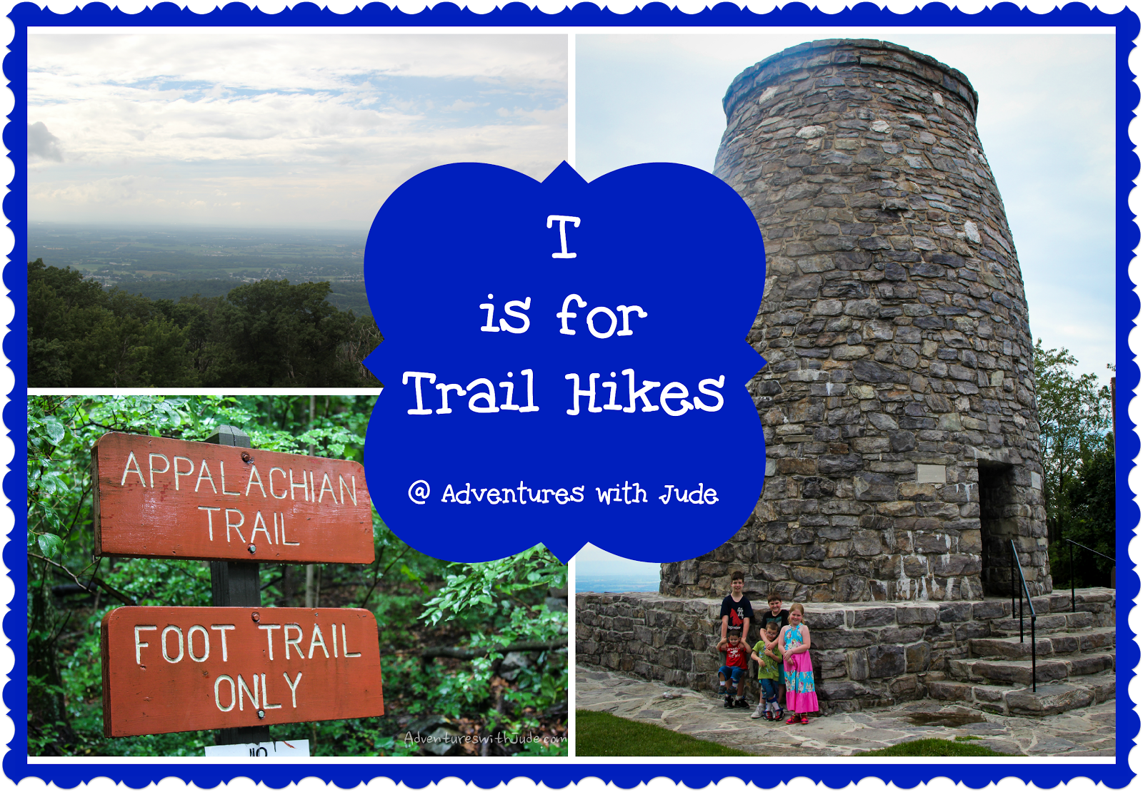 T is for Trail Hikes - Appalachian Trail area, WV/MD