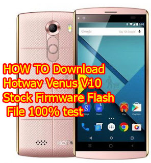 Hotwav V10 Flash File Stock Firmware