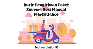 3 Kurir Jasa Pengiriman Dropship Marketplace Support Resi Manual