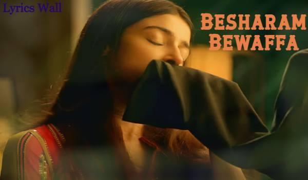 Besharam Bewaffa Song Lyrics