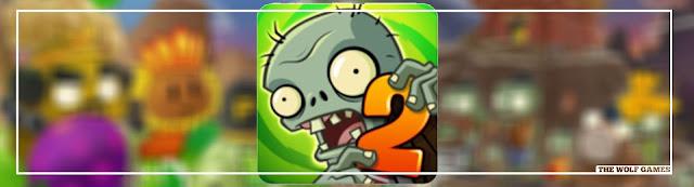 تثبيت لعبة Plants Vs Zombies 2 للأندرويد
