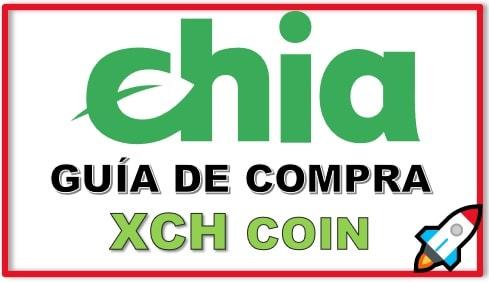 Cómo y Dónde Comprar Criptomoneda CHIA NETWORK (XCH) Tutorial