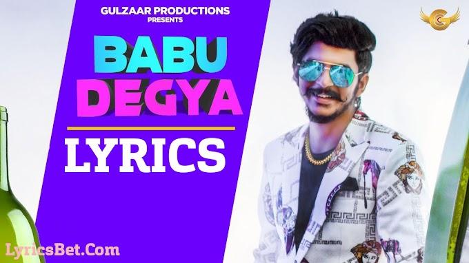 Babu Degya Lyrics - Gulzaar Chhaniwala - LyricsBet