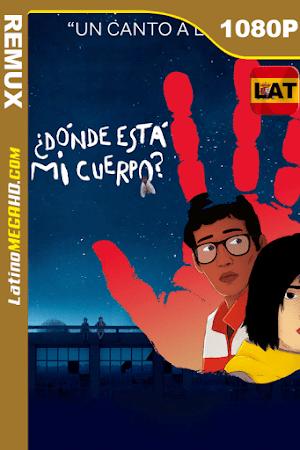 ¿Dónde está mi cuerpo? (2019) Latino HD BDREMUX 1080P ()