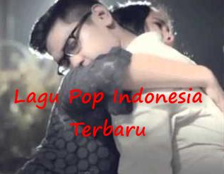 Lagu POP Indonesia Terbaru Mp3
