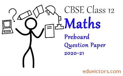 CBSE Class 12 - Mathematics Sample Question Paper  Set 2 (2020-21)(#class12Maths)(#cbsepapers)(#eduvictors)