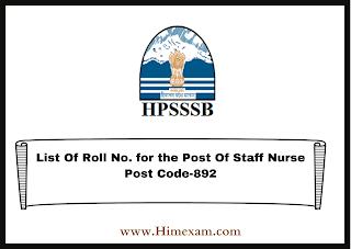 List Of Roll No. for the Post Of Staff Nurse Post Code-892