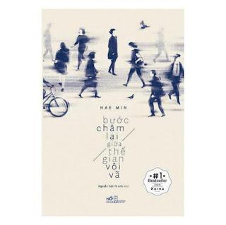 Bước Chậm Lại Giữa Thế Gian Vội Vã (Tái Bản) ebook PDF-EPUB-AWZ3-PRC-MOBI