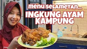 Resep Masak Ingkung Ayam Kampung 1 Ekor