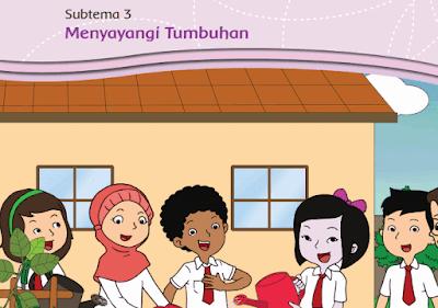 kelas 3 tema 2 Subtema 3 Menyayangi Tumbuhan www.simplenews.me