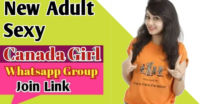 Canada Girl Whatsapp Group Link | WhatsApp Girl Group Link 2019