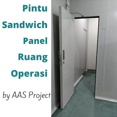 Pintu Sandwich Panel Ruang Operasi dan Ruang OK Clean Room