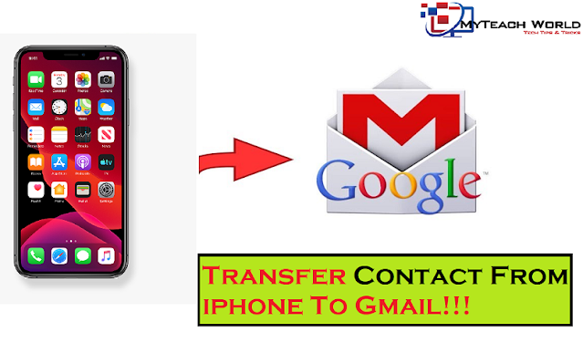 How To Transfer Contact From iphone To Gmail