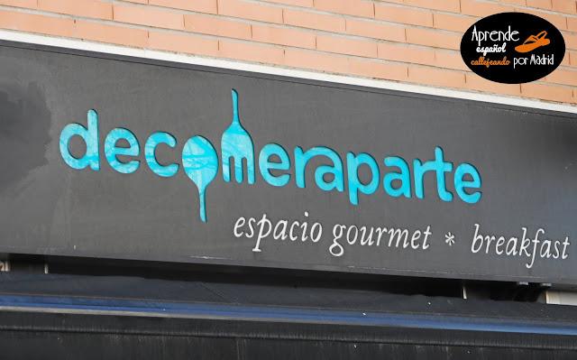 Aprende español callejeando por Madrid: De comer aparte