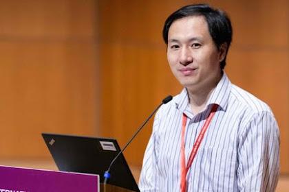 Ilmuan China dipenjara 3 Tahun Karena Ciptakan Bayi Rekayasa Genetik
