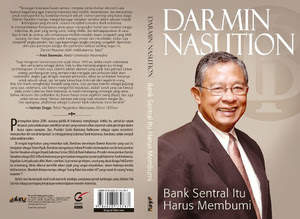 Resensi Buku  Bank Sentral Itu Harus Membumi, resensi buku Darmin Nasution, buku terbitan Galang Pustaka,