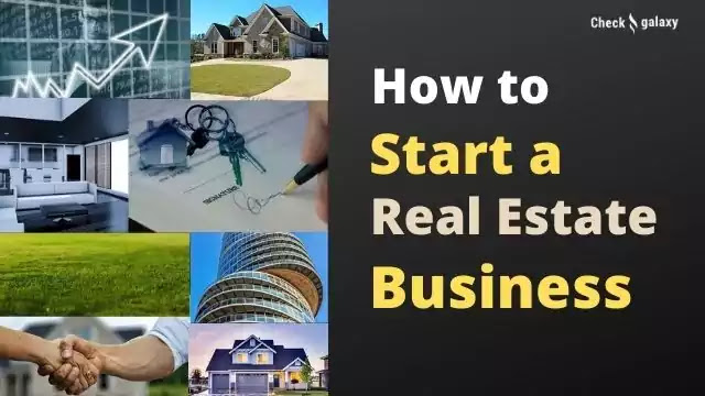 How to Start a Real Estate Business
