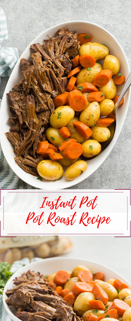 Instant Pot Pot Roast Recipe (pressure cooker pot roast)
